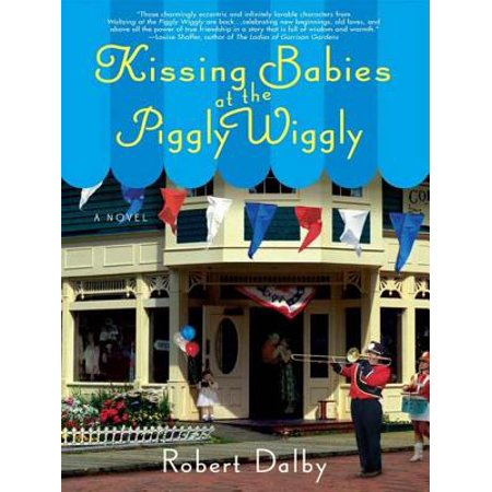 Kissing Babies at the Piggly Wiggly - eBook (Babies Kissing)