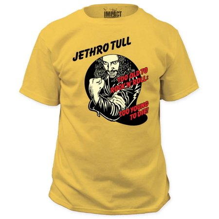Jethro Tull - Too Young To Die Apparel T-Shirt - (Too Old To Die Young T Shirt)