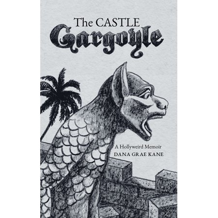 The Castle Gargoyle - eBook