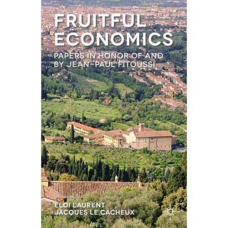 Fruitful Economics  Papers In Honour Of And By Jean Paul Fitoussi