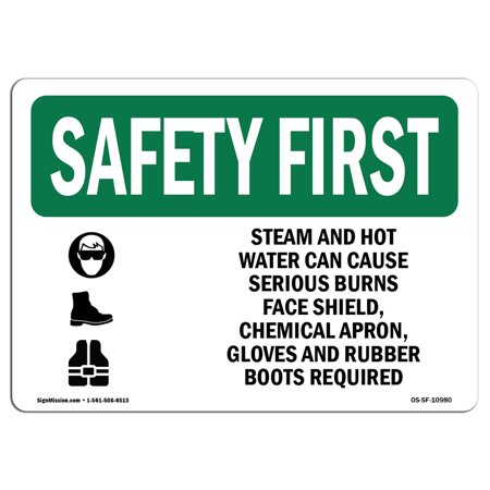 OSHA SAFETY FIRST Sign - Steam And Hot Water Can Cause With Symbol | Choose from: Aluminum, Rigid Plastic or Vinyl Label Decal | Protect Your Business, Work Site, Warehouse (Can Females Work In Warehouses)