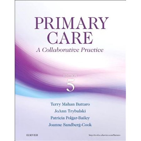 Primary Care : A Collaborative Practice (Best Practices In Primary Care)
