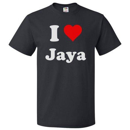 I Love Jaya T shirt I Heart Jaya Tee Gift