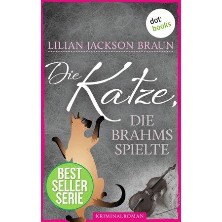 Die Katze, die Brahms spielte - Band 5 - eBook (Weiß Tiffany Katze)