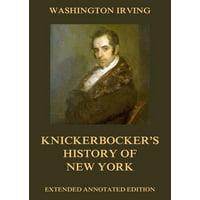 Knickerbocker's History Of New York - eBook