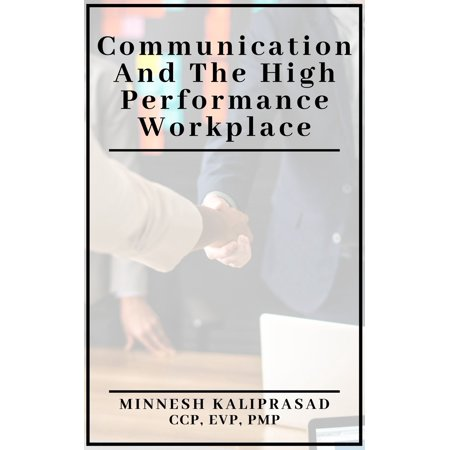 Communication and the High Performance Workplace -