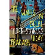 The Walls of Delhi - eBook