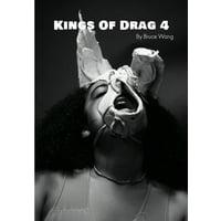 Kings of Drag: Kings of Drag 4: High quality studio photographs of British Drag Kings (Paperback)