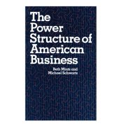 The Power Structure of American Business