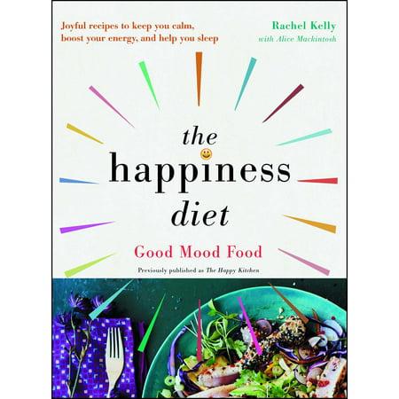 Good Mood Diet - The Happiness Diet : Good Mood Food