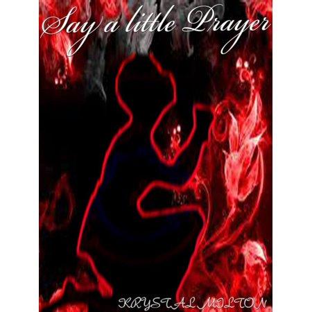 Say a little Prayer - eBook (Say A Little Prayer)