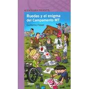 Ruedas y El Enigma del Campamento MT : Ruedas and the Mystery of Camp MT