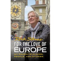 For the Love of Europe : My Favorite Places, People, and Stories (Paperback)