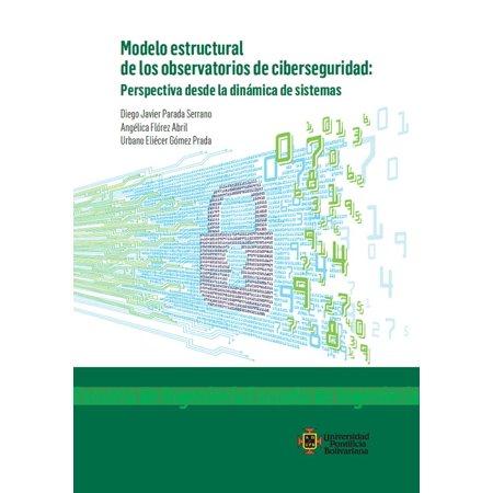 Modelo estructural de los observatorios de ciberseguridad - (Prada Information)