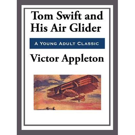 Tom Swift and His Air Glider - eBook