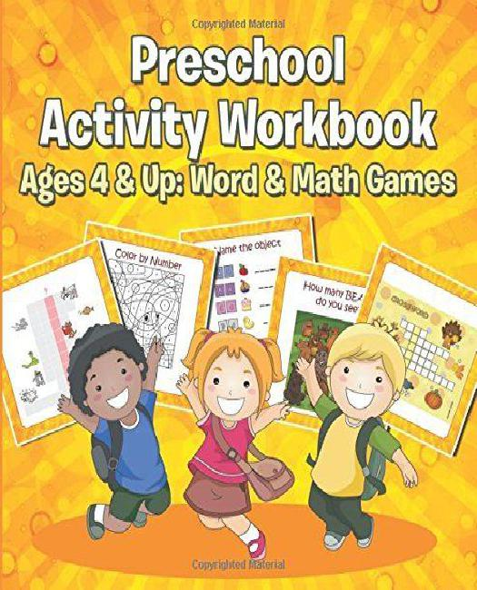 Preschool Activity Workbook Ages 4 & Up: Word & Math Games by
