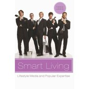 Smart Living : Lifestyle Media and Popular Expertise