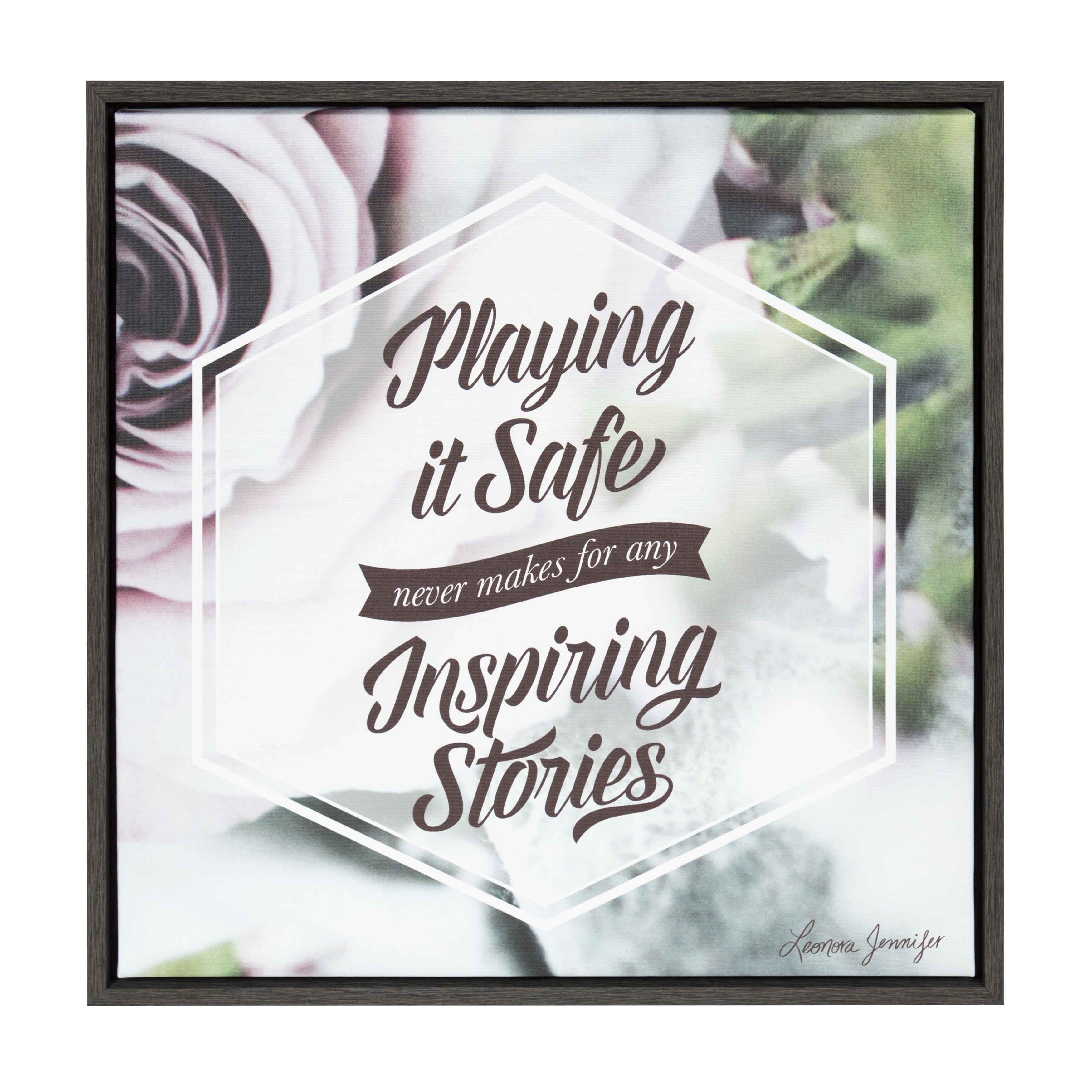 """Kate and Laurel - Sylvie """"Playing It Safe Never Makes for Any Inspiring Stories"""" Framed Motivational Canvas Word Art by Leonora Jennifer Benza, Dark Gray 24 x 24"""