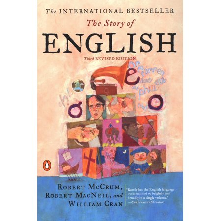 The Story of English : Third Revised Edition