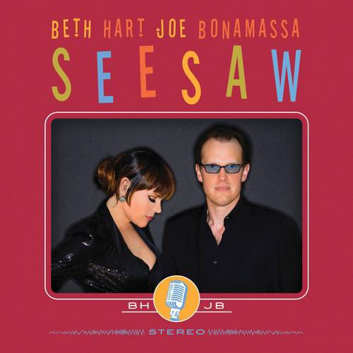 Beth Hart And Joe Bonomassa: Seesaw