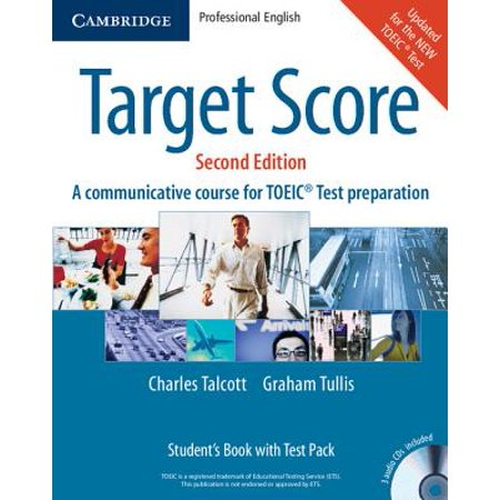 Target Score Student's Book with Audio CDs (2), Test Booklet with Audio CD and Answer Key : A Communicative Course for Toeic(r) Test