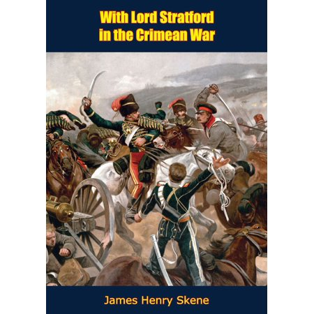 With Lord Stratford in the Crimean War - eBook