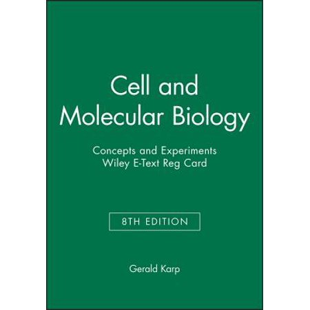 Cell and Molecular Biology: Concepts and Experiments, 8e Wiley E-Text Reg