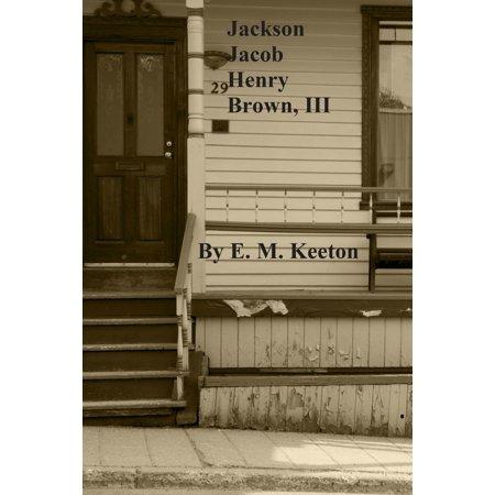 Jackson Jacob Henry Brown, III - eBook