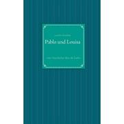 Pablo Und Louisa