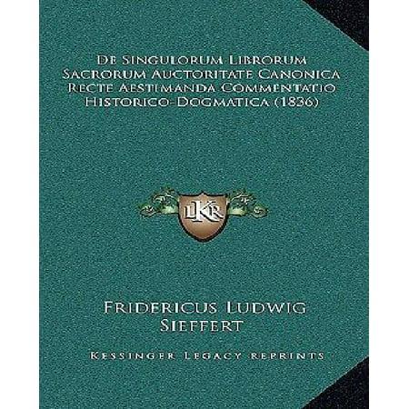 de Singulorum Librorum Sacrorum Auctoritate Canonica Recte Aestimanda Commentatio Historico-Dogmatica (1836) - image 1 of 1