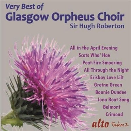 Very Best Of The Glasgow Orpheus Choir (Glasgow Orpheus Choir All In The April Evening)