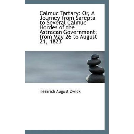 Calmuc Tartary  Or  A Journey From Sarepta To Several Calmuc Hordes Of The Astracan Government  From