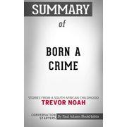 Summary of Born a Crime - eBook