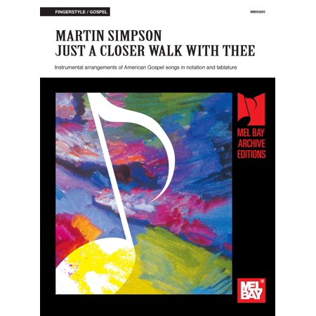 Martin Simpson - Just a Closer Walk with Thee - (The Seekers Just A Closer Walk With Thee)