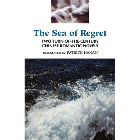 The Sea of Regret : Two Turn-Of-The-Century Chinese Romantic