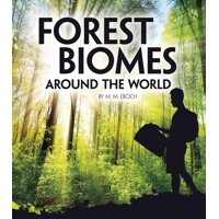 Exploring Earth's Biomes: Forest Biomes Around the World (Hardcover)