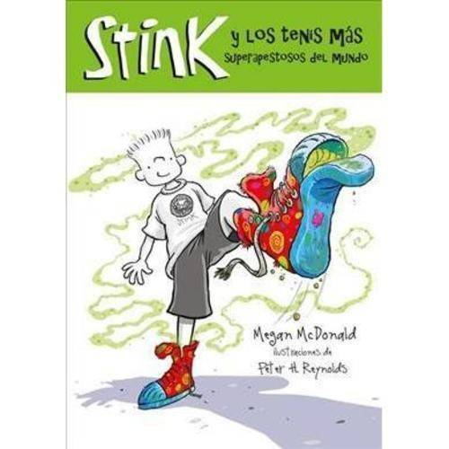 Stink y los Tenis Mas Apestosos del Mundo/ Stink and the World's Worst Super-Stinky Sneakers