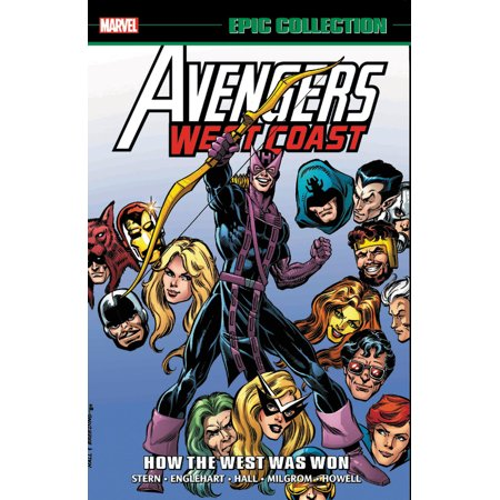 Avengers West Coast Epic Collection: How The West Was