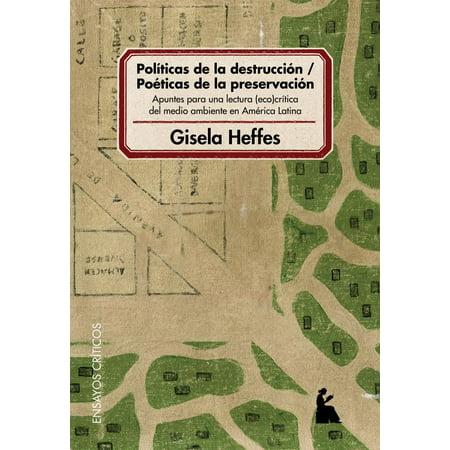 Políticas de la destrucción - poéticas de la preservación : apuntes para una lectura eco-crítica del medio ambiente en América Latina - eBook - Sonido Ambiente Para Halloween