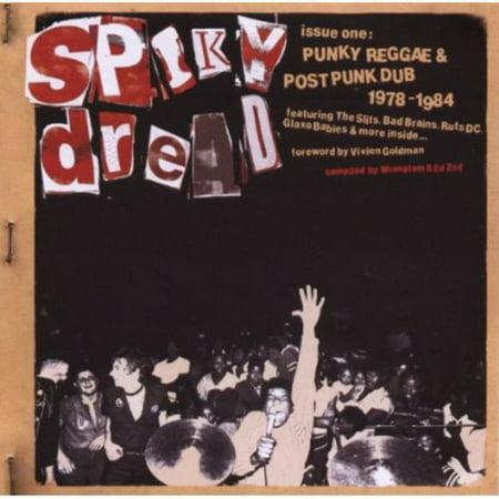 Spiky Dread Issue One: Punky Reggae & Post Dub