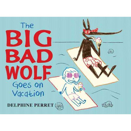The Big Bad Wolf Goes On Vacation