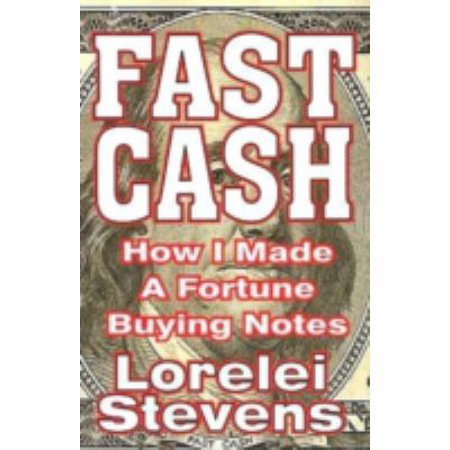 Fast Cash  How I Made A Fortune Buying Notes