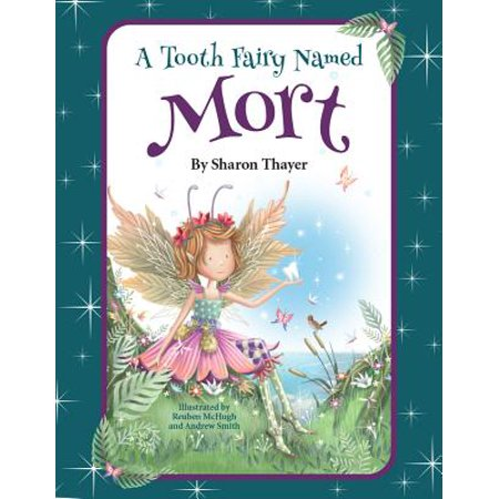 A Tooth Fairy Named Mort (Hardcover)
