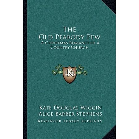 The Old Peabody Pew: A Christmas Romance of a Country