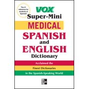 Vox Dictionary: Vox Medical Spanish and English Dictionary (Paperback)