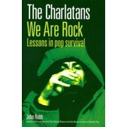 The Charlatans We Are Rock - eBook