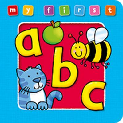 My First ABC Board Book : Bright and Colorful First Topics Make Learning Easy and