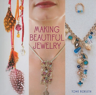 Making Beautiful Jewelry