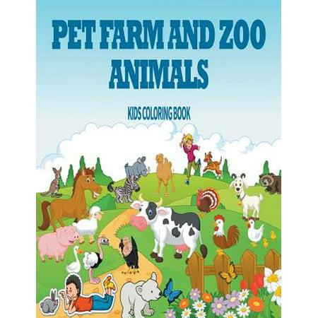 Pet, Farm & Zoo Animals : Kids Coloring Book