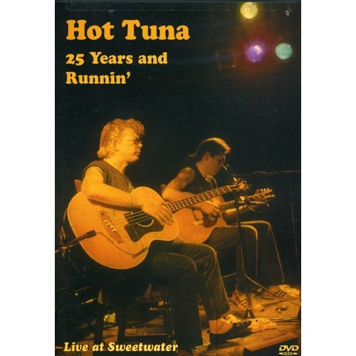 Hot Tuna: 25 Years & Runnin' - Live At Sweetwater